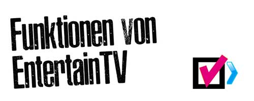 Funktionsumfang von Entertain TV der Telekom
